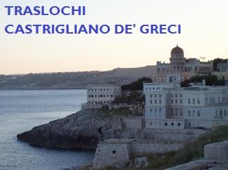 TRASLOCHI CASTRIGNANO DE' GRECI PREZZI