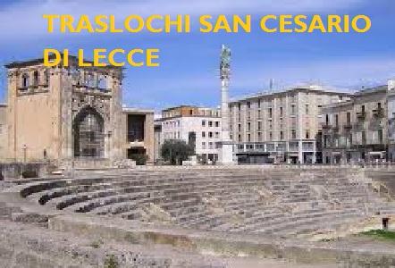 TRASLOCHI SAN CESARIO DI LECCE PREZZI